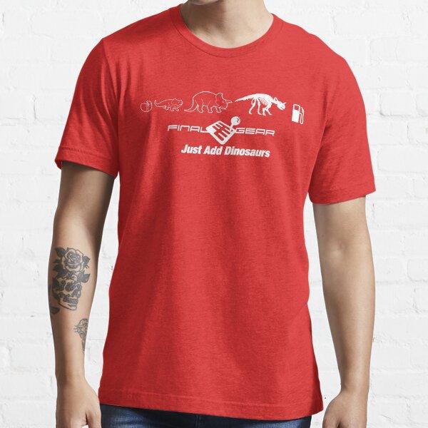 Just Add Dinosaurs Essential T-Shirt