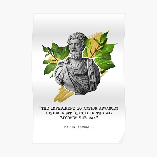 Marcus Aurelius - The Obstacle is the way Poster