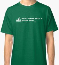 Gonna need a bigger boat Classic T-Shirt