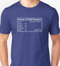 The Power of Self Respect Unisex T-Shirt