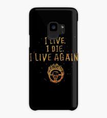 I Live. I Die. I live Again.  Case/Skin for Samsung Galaxy