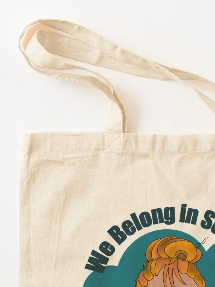 Alternate view of We Belong in Science  Tote Bag