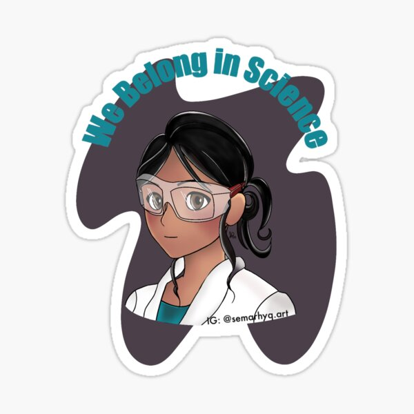 We Belong in Science  Sticker