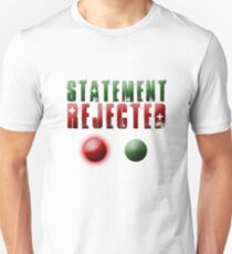 Doctor Who: Statement Rejected Unisex T-Shirt
