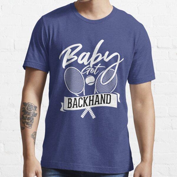 Funny Tennis Shirt Baby Got Backhand Essential T-Shirt
