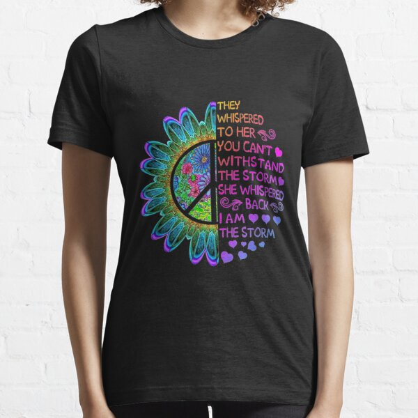 Woman Strong Girls Hippie  - I'am The Storm Gift  Essential T-Shirt