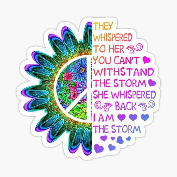 Woman Strong Girls Hippie  - I'am The Storm Gift  Sticker