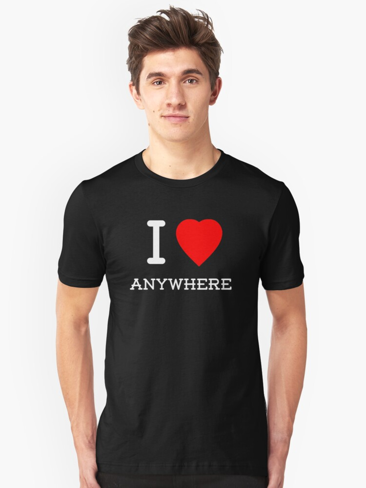 I Love Anywhere (White) by Tim Topping