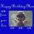 Happy Birthday Mom by budrfli