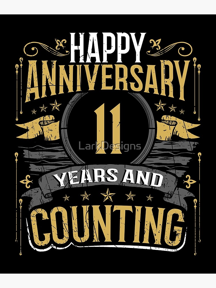 Happy 11th Anniversary 11 Years And Counting Gift Greeting Card By Larkdesigns Redbubble