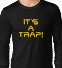 It's a Trap! Long Sleeve T-Shirt