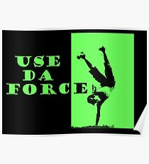 Use da Force Poster