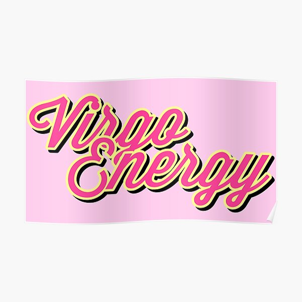 Virgo Energy Stickers Astrology Zodiac Signs Stickers by gabyiscool Poster