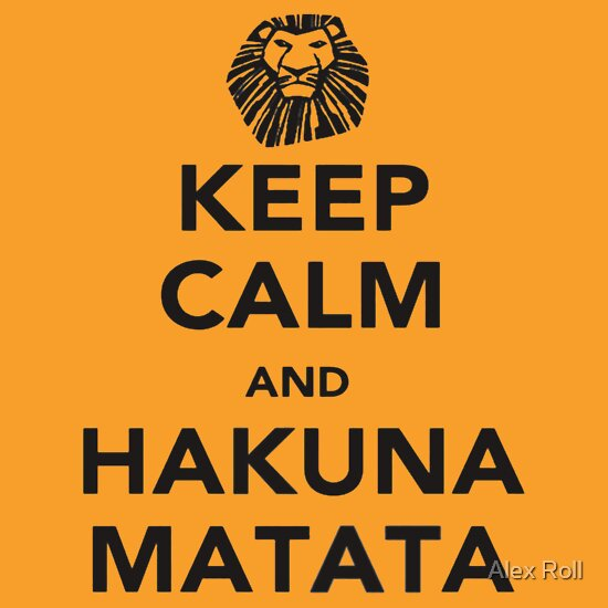 TShirtGifter presents: Keep Calm and Hakuna Matata