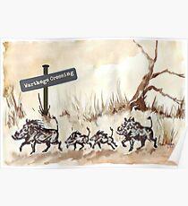 Warthogs Crossing Poster