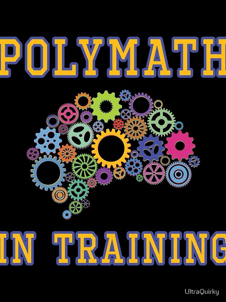 Polymath in Training. by UltraQuirky