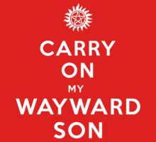 Carry on (My wayward son)