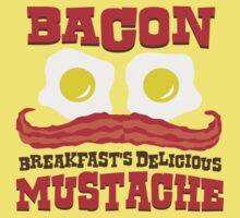 Bacon - Breakfast's Delicious Mustache