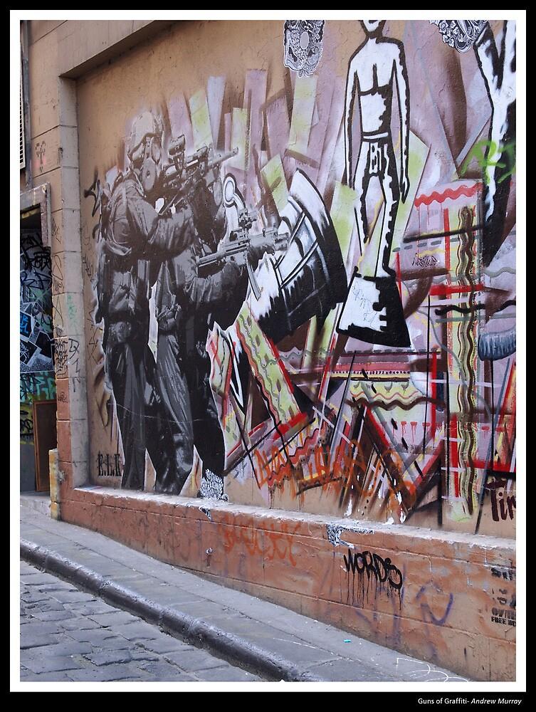 Guns of Graffiti by Andrew Murray