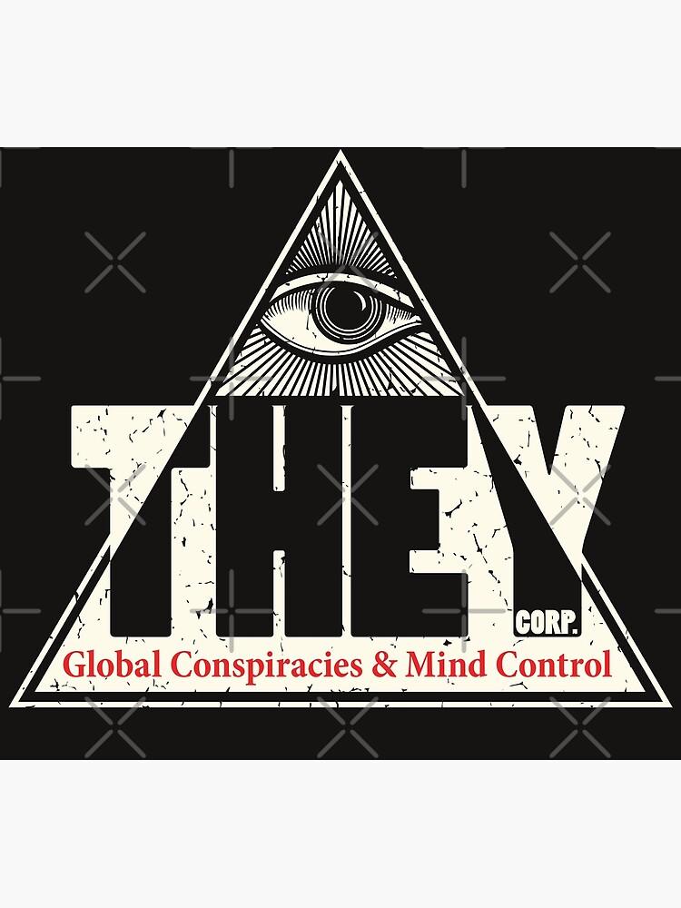 """THEY Corp - Global Conspiracies & Mind Control Tinfoil ..."