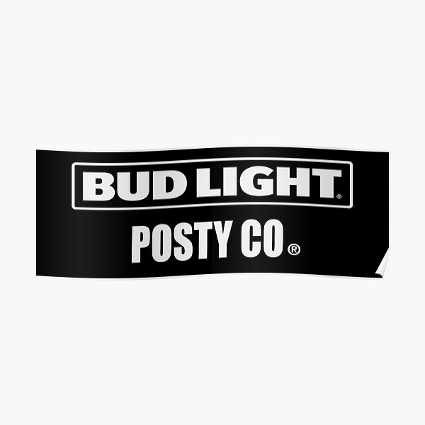Post Malone Bud Light Poster