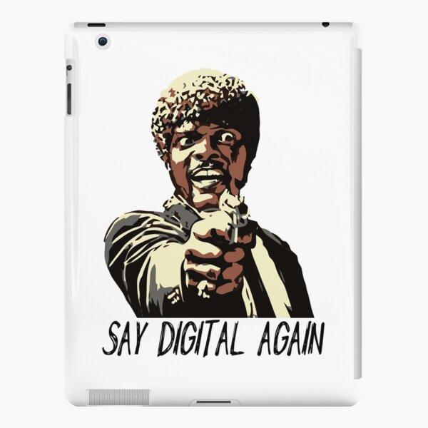 SAY DIGITAL AGAIN iPad Snap Case