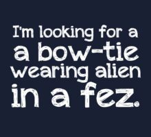 I'm looking for a bow-tie wearing alien in a fez
