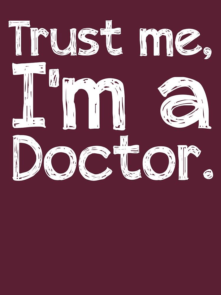 Trust me, I'm a Doctor | Women's T-Shirt