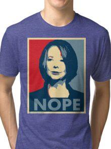 Julia Gillard - Nope Tri-blend T-Shirt