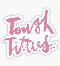 Tough Titties : Pink Script Sticker