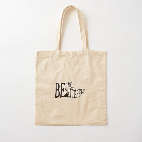 Be the Butterfly Cotton Tote Bag