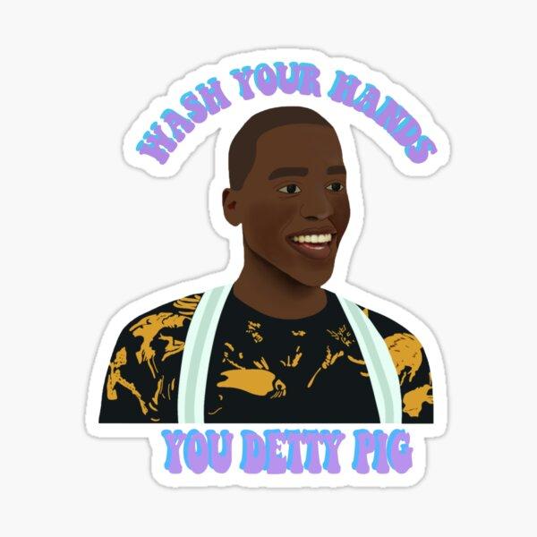 YOU DETTY PIG Sticker