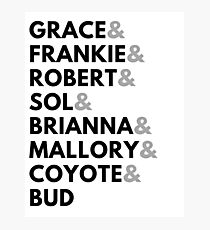 Grace And Frankie Names Photographic Print