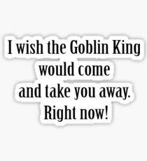 Labyrinth Goblin king Sticker