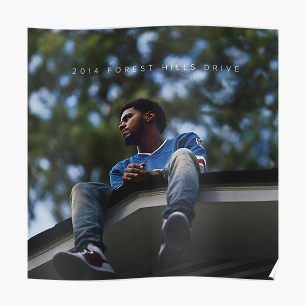 2014 Forest Hills Drive j cole Poster