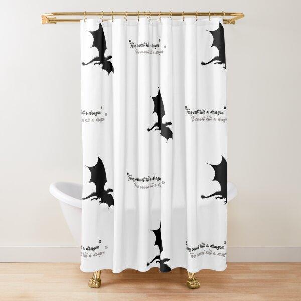 Fire cannot kill a Dragon Shower Curtain
