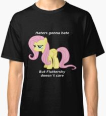 Fluttershy Haters gonna Hate Classic T-Shirt