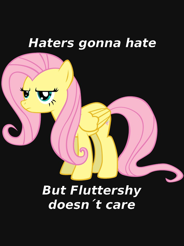 Fluttershy Haters gonna Hate | Unisex T-Shirt
