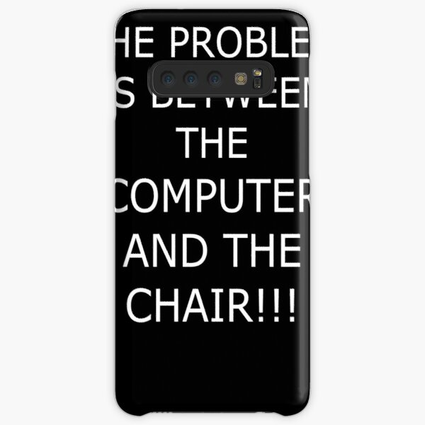 You're The Computer Problem Samsung Galaxy Snap Case