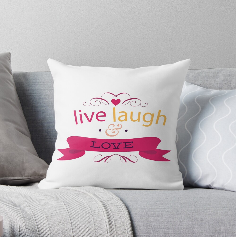 Laugh and love Throw Pillow