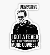 MORE COWBELL Sticker