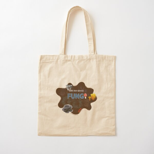 Ask me about FUNGI Cotton Tote Bag