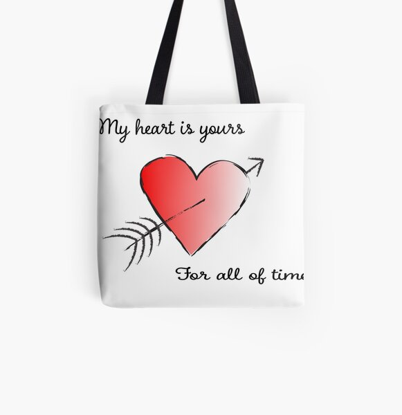 My Heart is Yours for All of Time All Over Print Tote Bag