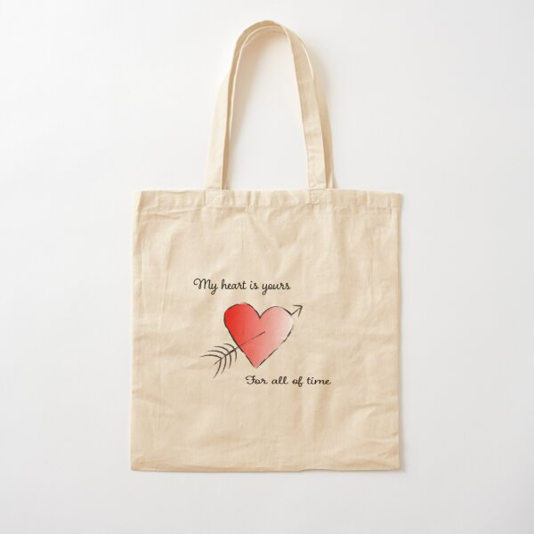 My Heart is Yours for All of Time Cotton Tote Bag