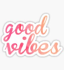 Good Vibes watercolor pink Sticker