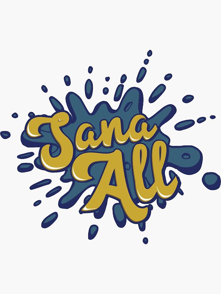 Sana All by Sijjon