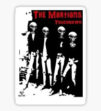 The Martians Touchdown Sticker