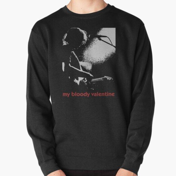 My bloody valentine Pullover Sweatshirt