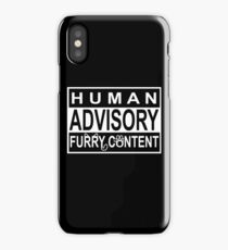Advisory - FURRY CONTENT iPhone Case