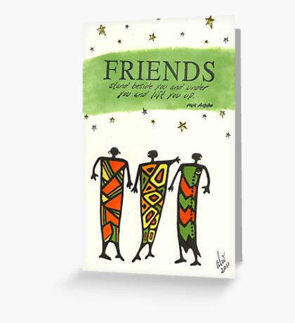 Friends Stand Beside You Greeting Card